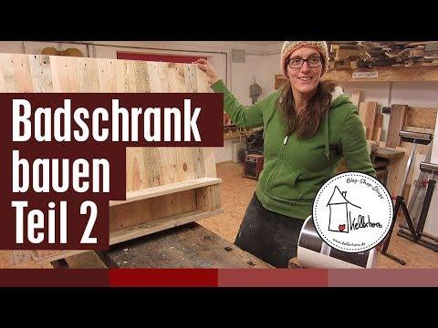 Badschrank selber bauen Teil 2 - DIY holzwerken in der Kellerherz Holzwerkstatt