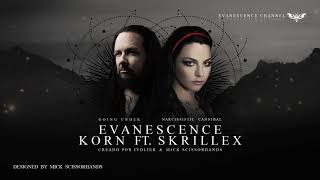 Evanescence - Narcissistic Cannibal & Going Under ft. Korn/Skrillex (Audio)