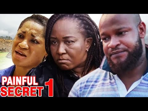Painful Secret Season 1 - 2017 Latest Nigerian Nollywood Movie