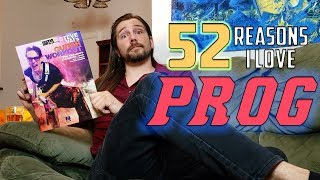 52 Reasons Why I Love Prog | Mike The Music Snob