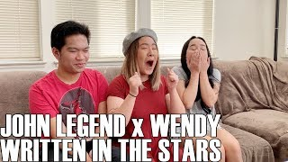 John Legend X Wendy - Written In The Stars (Reaction Video)