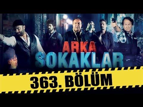 ARKA SOKAKLAR 363. BÖLÜM | FULL HD