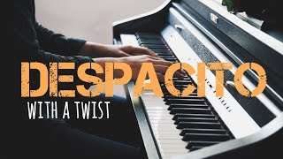 DESPACITO - Piano Cover with a Twist! | Luis Fonsi ft. Justin Bieber [SHEETS]