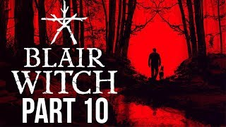 "Blair Witch - Let's Play - Part 10 - ""The House"" (Ending) 