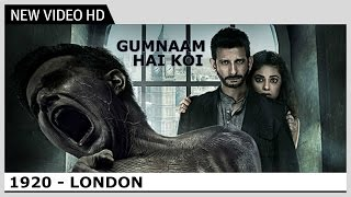 1920 London - Gumnaam Hai Koi - Video Song