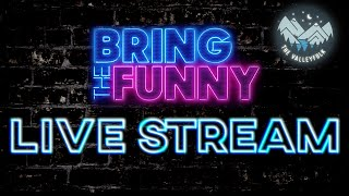 The Valleyfolk VOTE FOR US! NBC's Bring the Funny LIVE STREAM!