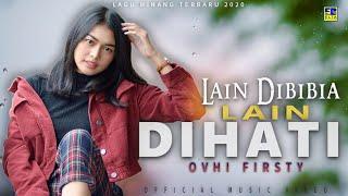 Download lagu Ovhi Firsty Lain Dibibia Lain Dihati Mp3