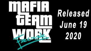 Mafia Team Work Freemode   Trailer 1  Released June 19 2020