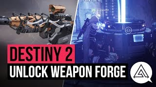 DESTINY 2 | How to Unlock the Weapon Forge in the Lighthouse