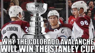 Why The Colorado Avalanche Will WIN The 2020 Stanley Cup
