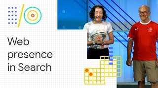 Build a successful web presence with Google Search (Google I/O