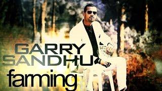 Garry Sandhu Farming..