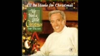 Andy Williams - I'll Be Home for Christmas
