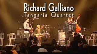 Richard Galliano & Tangaria Quartet - Live in Marciac 2006
