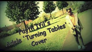 Adele 'Turning Tables' cover by 12 year old Fayth Ifil
