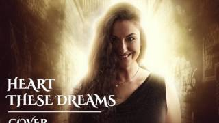 Cover | Heart - these dreams