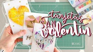 3 Tarjetas Fáciles Para San Valentín | Card Making