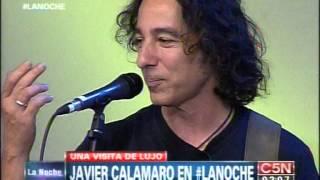 C5N   MUSICA EN VIVO: JAVIER CALAMARO EN LA NOCHE