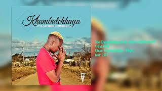 DJ Sk Ft  Sdudla Noma1000   Khumbulekhaya Main Mix