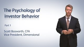 The Psychology of Investor Behavior: Part One