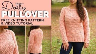 Dotty Pullover  - Free Raglan Sweater Knitting Pattern | Yay For Yarn