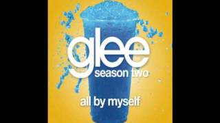 All By Myself (Glee Cast Version by Charice)