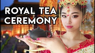 [ASMR] Chinese Princess And The Royal Tea Ceremony