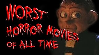 Top 10 Worst Horror Movies Of ALL TIME