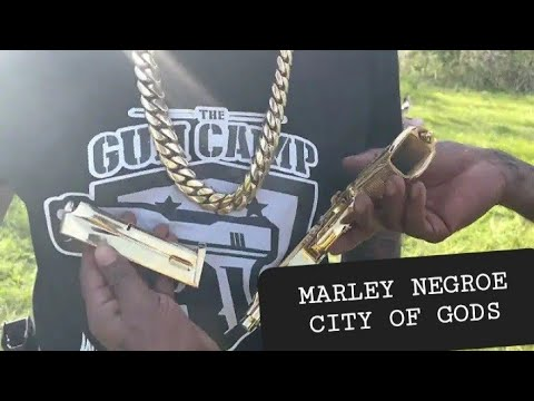City of gods Marley Negroes