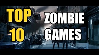 TOP 10 ZOMBIE SURVIVAL GAMES | MAY 2018 | BEST ZOMBIE GAMES TO BUY PC/STEAM/XBOX/PS4/WII