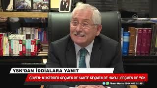 YSK Başkanı Güven: Türkiye Cumhuriyeti vatandaşı olmayan Suriyeliler kesinlikle oy kullanamaz