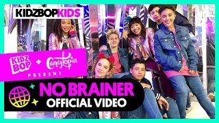 KIDZ BOP KIDS - No Brainer (Official Music Video) [KIDZ BOP 39]