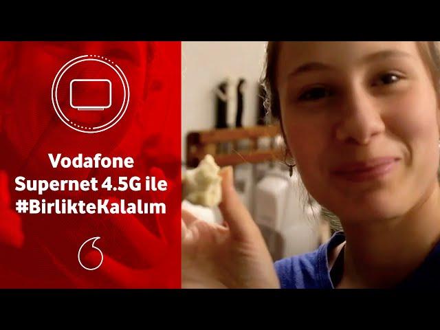 Vodafone Supernet 4.5G ile #BirlikteKalalım