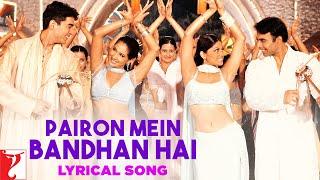 Lyrical: Pairon Mein Bandhan Hai Full Song with Lyrics