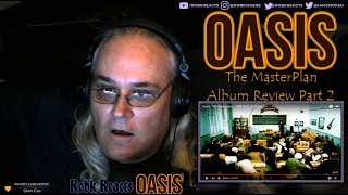 Oasis   The Masterplan    Album Review Reaction   Part 2