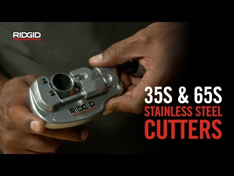 RIDGID 35S & 65S Stainless Steel Tubing Cutters