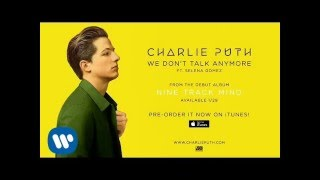 We Don't Talk Anymore   Charlie Puth Ft. Selena Gomez [Audio]