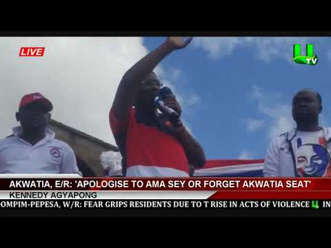 Apologise To Ama Sey Or Forget Akwatia Seat   -   Kennedy Agyapong