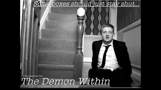 The Demon Within - Short Film