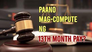 Paano Mag-compute ng 13th Month Pay? | Tuklasin Natin!®