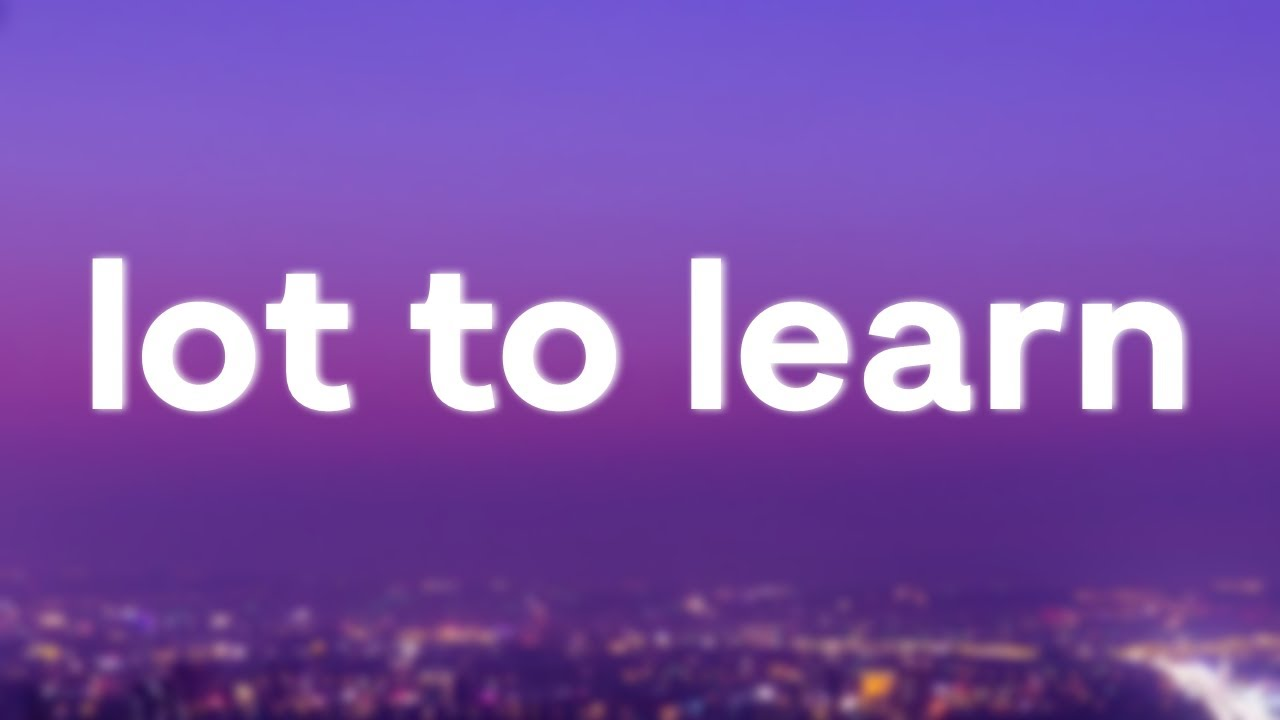 Luke Christopher - Lot To Learn (Lyrics) - #LukeChristopher
