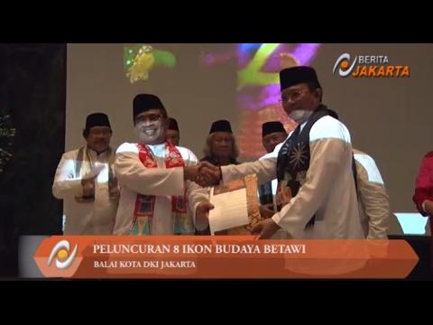 DKI Jakarta Luncurkan 8 Ikon Budaya Betawi