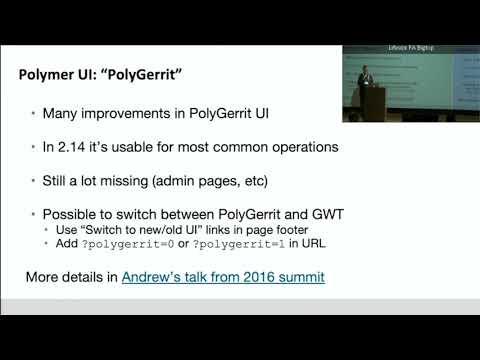 Gerrit v2 14 / v2 15 talk at Palo Alto | GerritForge Blog