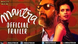 Mantra Official Trailer  Hindi Trailer 2017
