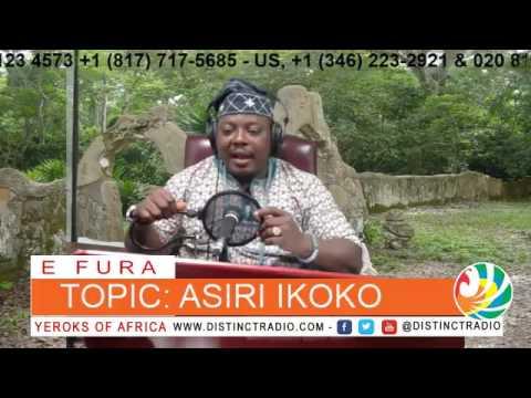 E FURA - Topic:- ASIRI IKOKO By:- Akinwonuola Yerokun [Omo'ya eleko lojude Oluyole]