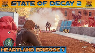 GAUNTLET PART 2 STATE OF DECAY 2 HEARTLAND Episode 7
