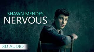 Shawn Mendes   Nervous | 8D Audio || Dawn Of Music ||