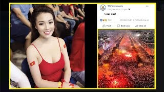 Top coment: Đội tuyển Việt Nam vô địch - Và đây là những coment bá đạo nhất trái đất