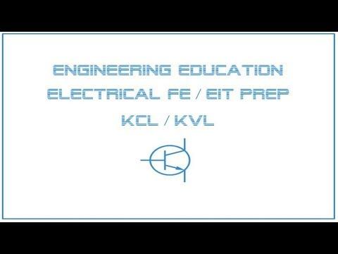 Electrical FE /EIT Exam Prep - Circuit Analysis 1: KCL, KVL - YouTube