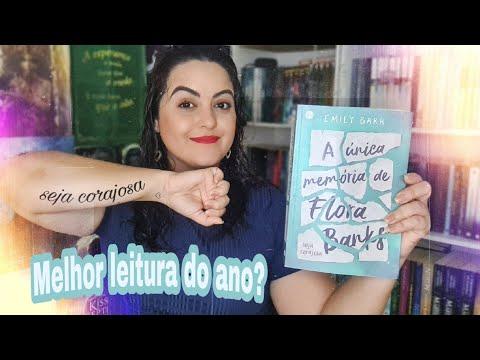 A melhor leitura do ano? | A única memória de Flora Banks de Emily Barr